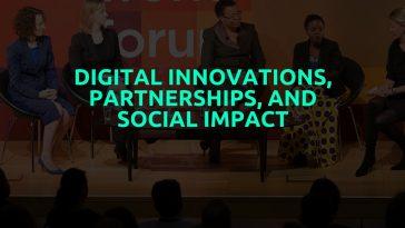 Digital Innovations, Partnerships, and Social Impact