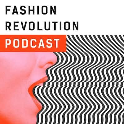 Fashion Revolution Podcast_ethical_fashion_podcast
