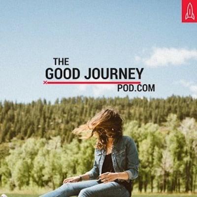 The Good Journey Pod_insprining_podcast